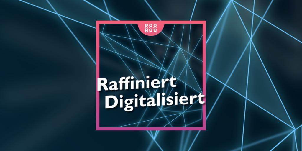 """Ist dein Alltag """"Raffiniert Digitalisiert""""? – Teaser"""