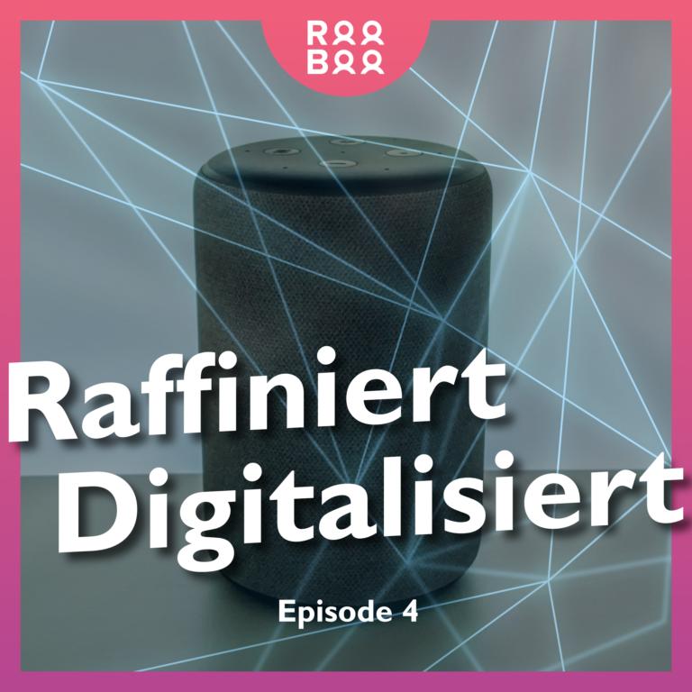 Intelligenz – Geht das auch digital? – Episode 4